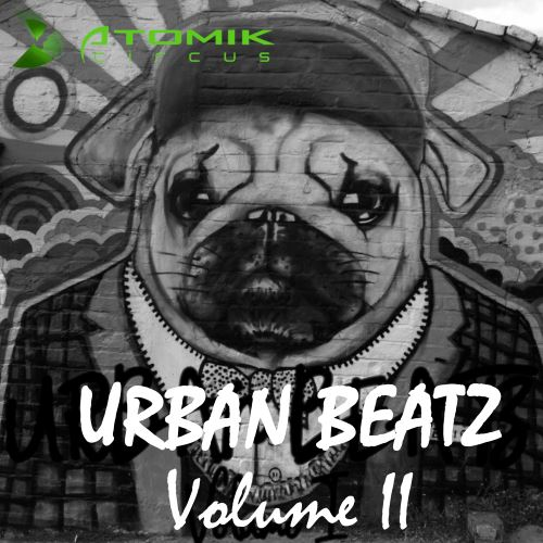 Atomik Circus - Urban Beatz, Vol. 2