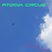Atomik Circus - Dancing with Eagles